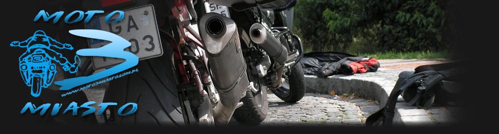 Trójmiejskie Forum Motocyklowe moto3miasto